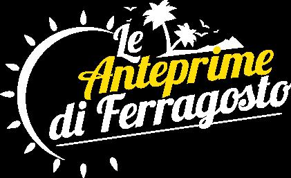 UCI Cinemas   Le Anteprime di Ferragosto